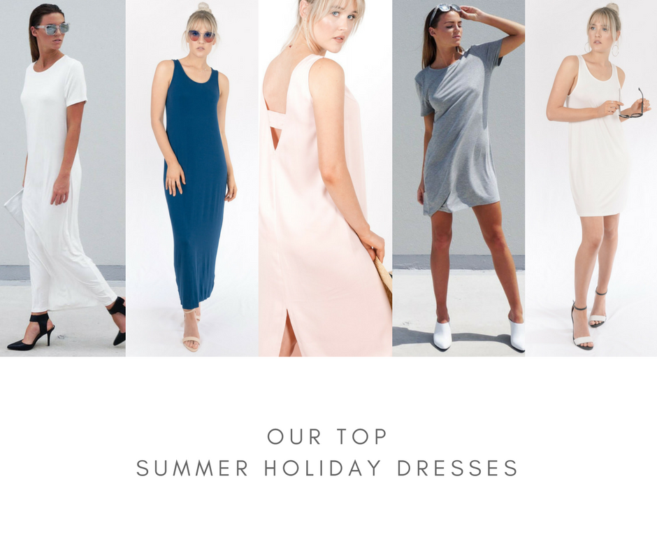 OUR TOP SUMMER HOLIDAY DRESSES